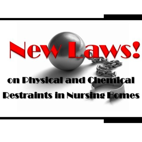 New Laws on Physical and Chemical Restraints in Nursing Homes